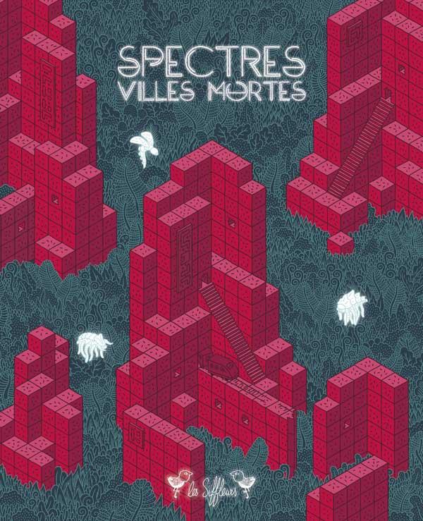 Spectres 3,Villes mortes